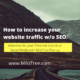 How to increase your website traffic without SEO.