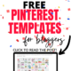 200+ Free Pinterest Templates to bring traffic to your blog