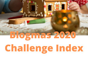 Blogmas Challenge 2020 Index