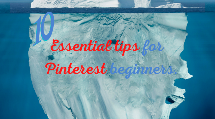 10 essential tips for Pinterest